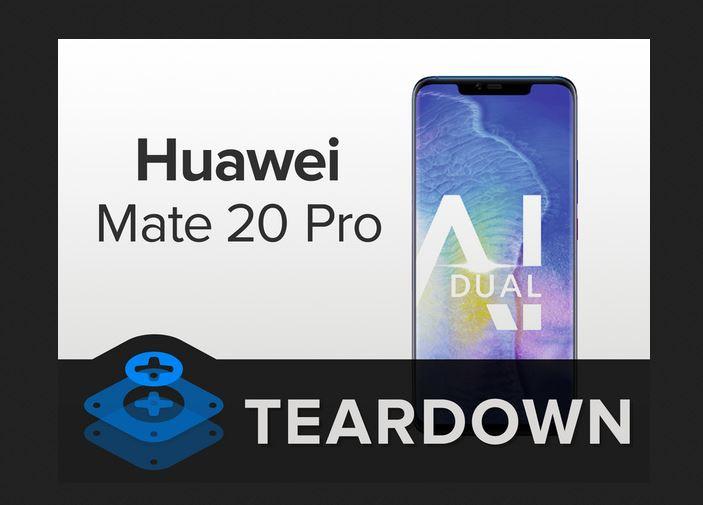 Mate 20 Pro teardown