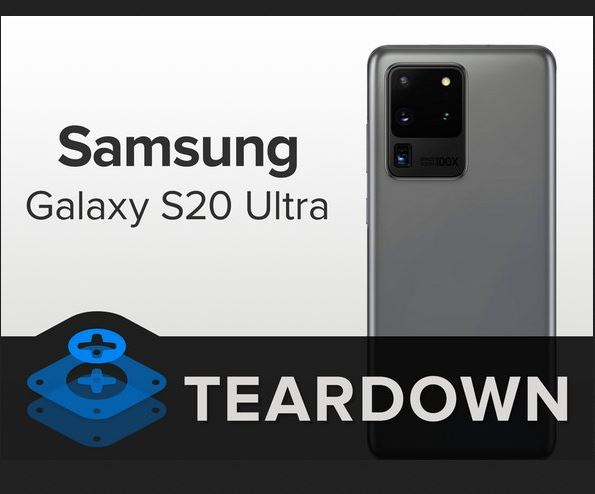 Samsung Galaxy S20 Ultra teardown